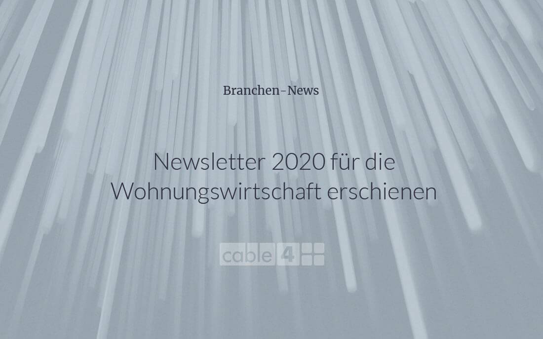 Cable 4 News: Branchen-Newsletter 2020